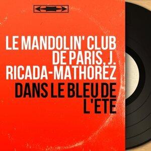 Le Mandolin' Club de Paris, J. Ricada-Mathorez 歌手頭像
