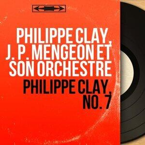 Philippe Clay, J. P. Mengeon et son orchestre 歌手頭像