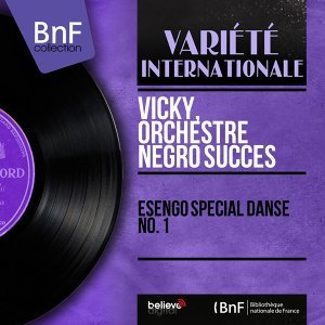 Vicky, Orchestre Negro Succes 歌手頭像