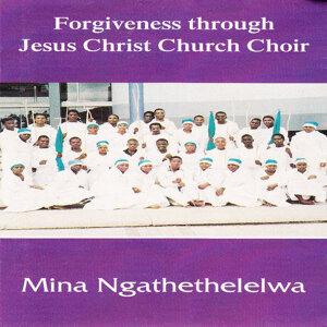 Forgiveness Through Jesus Christ Church Choir 歌手頭像