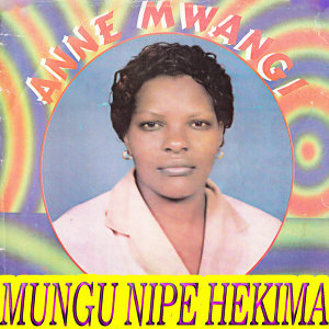Anne Mwangi 歌手頭像