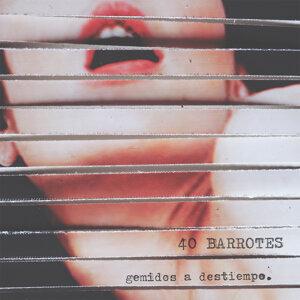 40 Barrotes