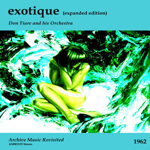 Don Tiare and his Orchestra, Les Baxter and His Orchestra, Arthur Lyman 歌手頭像