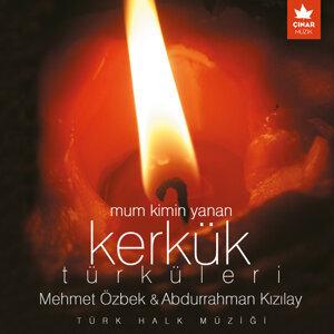 Mehmet Özbek & Abdurrahman Kızılay 歌手頭像