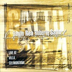 Danilo Rea, Roberto Gatto