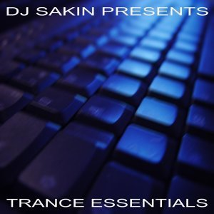 DJ Sakin pres. Trance Essentials Vol.1 (New Electro Techno) 歌手頭像