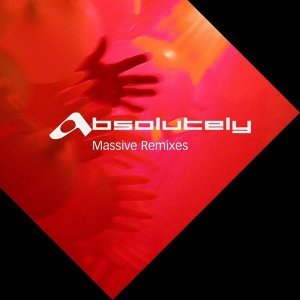 Absolutely Massive Remixes 歌手頭像