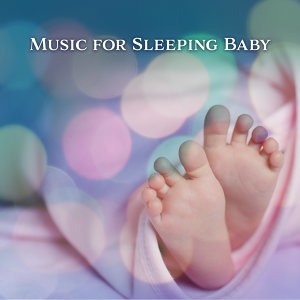 Sleeping Baby Music