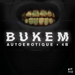 Autoerotique & 4B