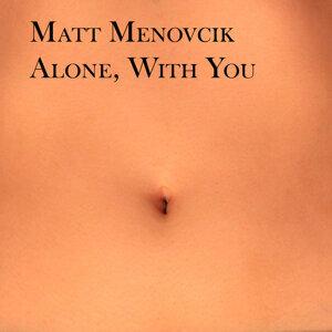 Matt Menovcik 歌手頭像