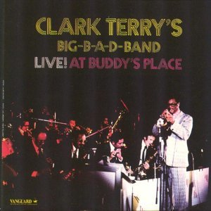 Clark Terry, Big B-A-D Band
