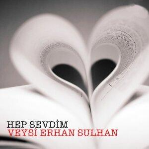 Veysi Erhan Sulhan 歌手頭像