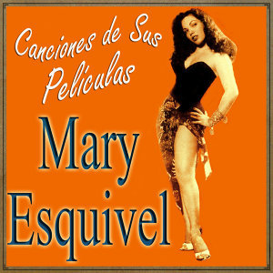 Mary Esquivel 歌手頭像