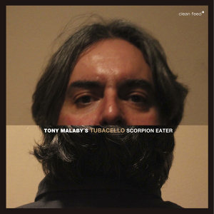 Tony Malaby's Tubacello