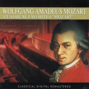 Wolfgang Amadeus Mozart : Classical Favorites 歌手頭像