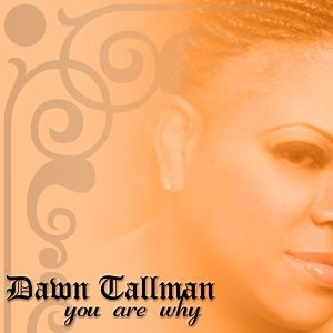 Dawn Tallman 歌手頭像