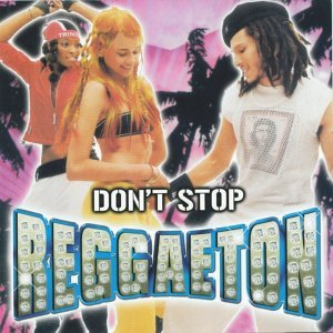 Don't Stop Reggaetown 歌手頭像