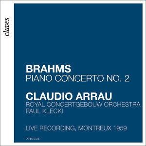 Claudio Arrau, Royal Concertgebouw Orchestra & Paul Klecki 歌手頭像