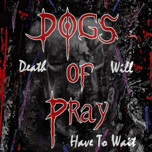 DOGS of Pray 歌手頭像