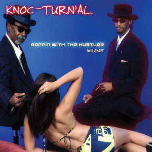 Knoc-Turn'al feat. Shaft 歌手頭像
