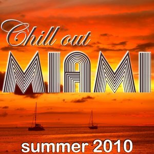 Chill Out Miami Summer 2010 歌手頭像