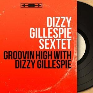 Dizzy Gillespie Sextet 歌手頭像