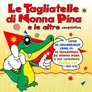 Le Tagliatelle Di Nonna Pina E Le Altre Vol.1 歌手頭像