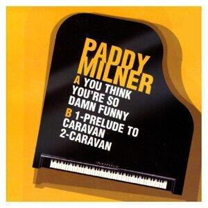 Paddy Milner 歌手頭像