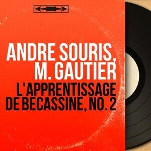 Andre Souris, M. Gautier 歌手頭像