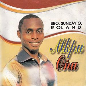 Bro. Sunday O. Roland 歌手頭像