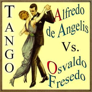 Alfredo De Angelis Y Osvaldo Fresedo 歌手頭像