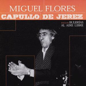 Capullo de Jerez, Miguel Flores 歌手頭像