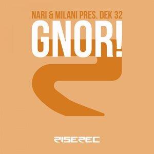 Nari & Milani, Dek 32 歌手頭像