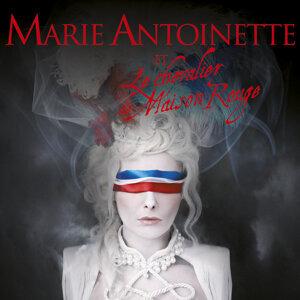 Marie-Antoinette Et Le Chevalier De Maison Rouge 歌手頭像
