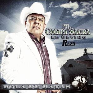 El Compa Sacra, El Ultimo Razo 歌手頭像