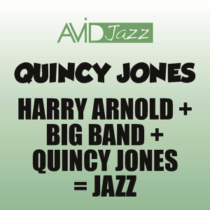 Quincy Jones, Harry Arnold アーティスト写真