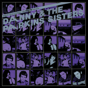Danny & The Parkins Sisters