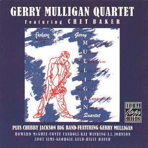 Gerry Mulligan Quartet & Chubby Jackson Big Band 歌手頭像