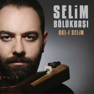 Selim Bölükbaşı 歌手頭像