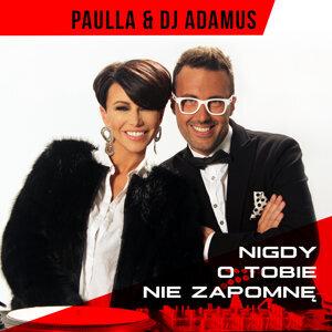 Paulla,DJ Adamus