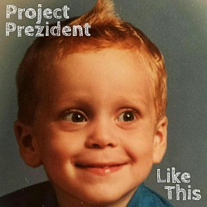 Project Prezident 歌手頭像