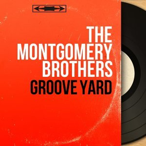The Montgomery Brothers 歌手頭像