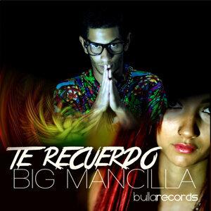 Big Mancilla 歌手頭像