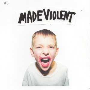 Made Violent 歌手頭像