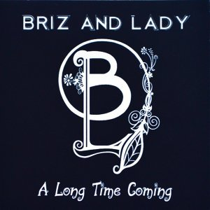 Briz and Lady 歌手頭像