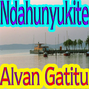 Alvan Gatitu 歌手頭像