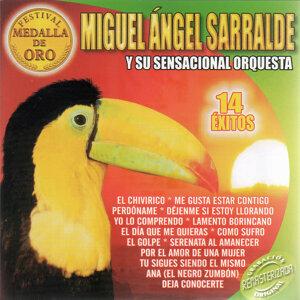 Miguel Ángel Sarralde Y Su Sensacional Orquesta 歌手頭像