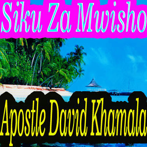 Apostle David Khamala 歌手頭像