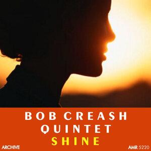 Bob Creash Quintet 歌手頭像