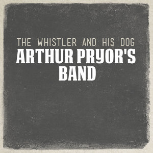 Arthur Pryor's Band 歌手頭像